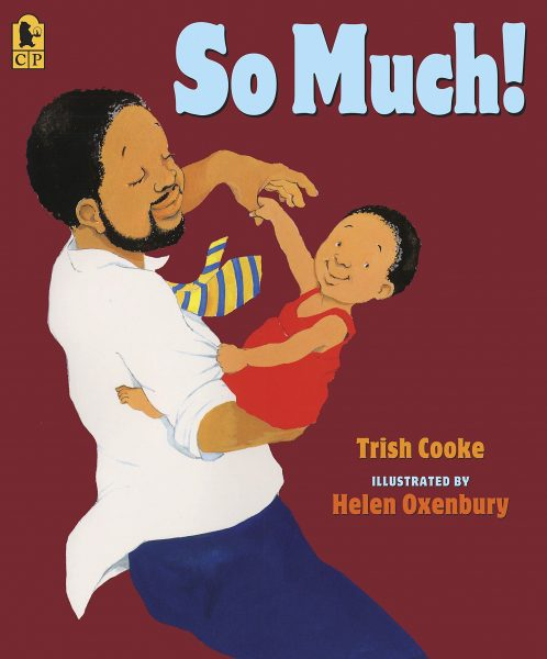 So Much by Trish Cooke. Illustrated by Helen Oxenbury.